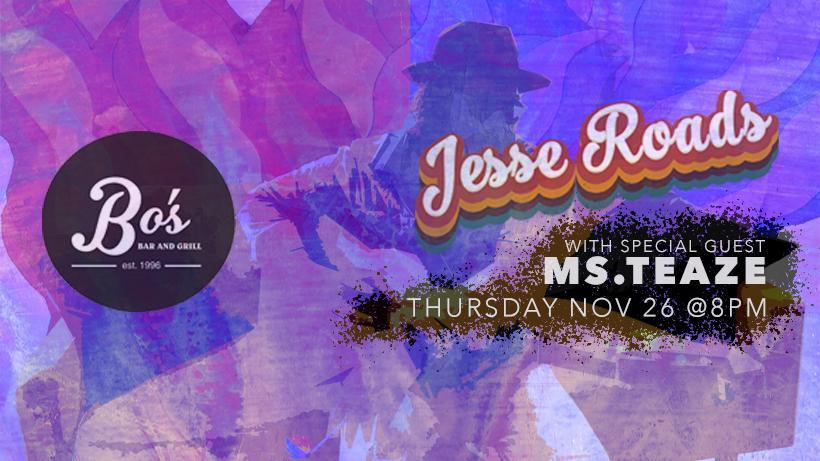 JESSE ROADS w. MS. TEAZE
