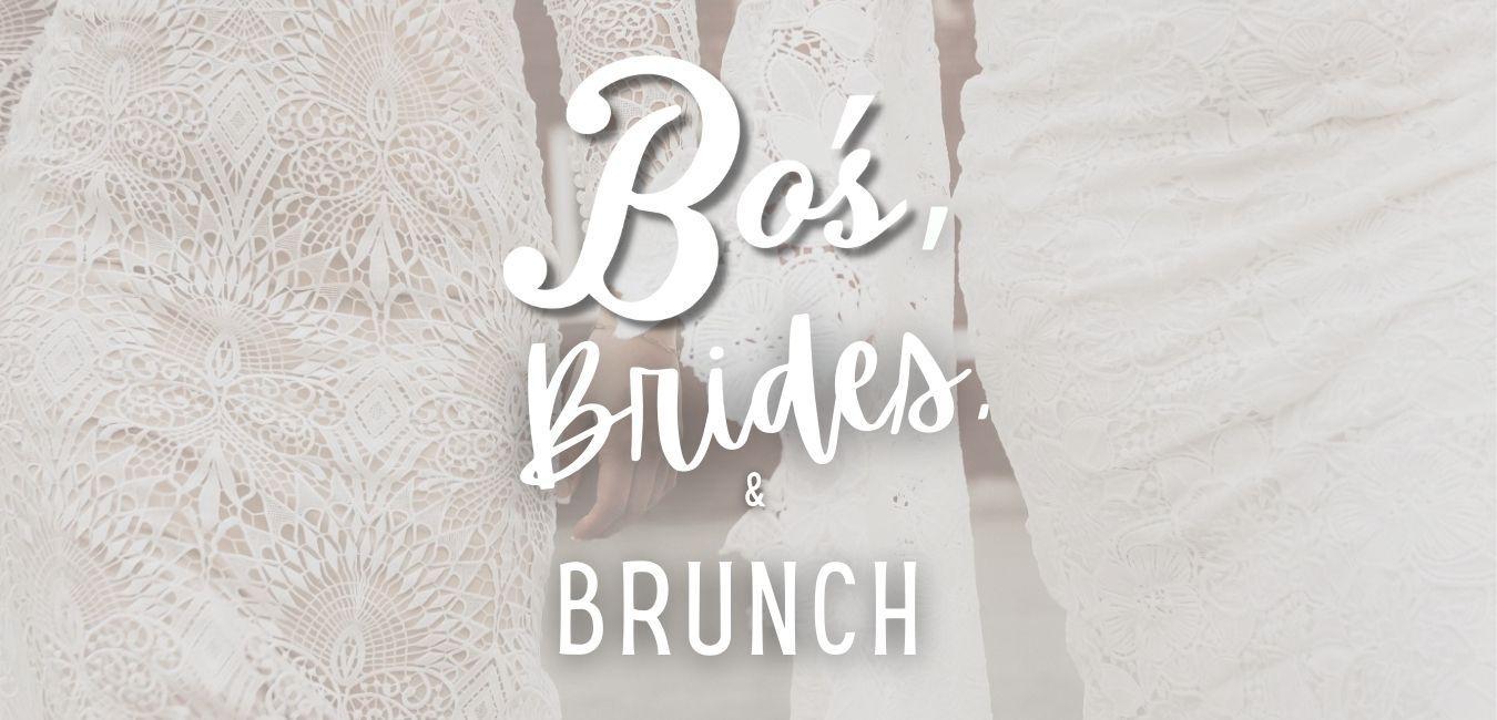 BO'S BRIDES & BRUNCH